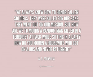 quote-A.-B.-Yehoshua-we-always-knew-how-to-honor-fallen-1-165930.png