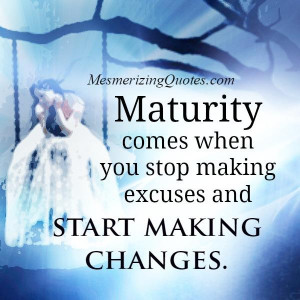 Maturity is learning to forgive. Lend a helping hand & also try to ...
