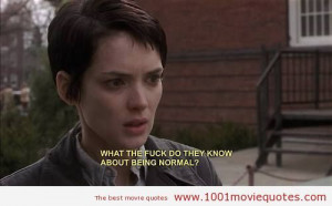 Girl, Interrupted (1999) - movie quote