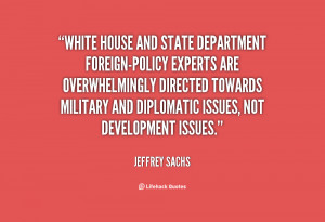 quote Jeffrey Sachs white house and state department foreign policy