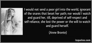 would not send a poor girl into the world, ignorant of the snares ...