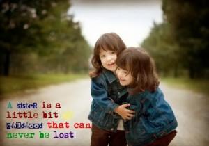 my sister love quote sister deborah moggach cute sisters
