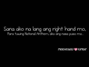 sana ako na lang ang right hand mo, para tuwing National Anthem, ako ...
