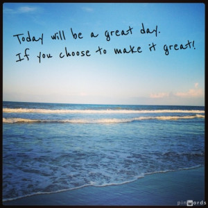 Good Morning Make It A Great Day