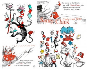... Grinch Stole Christmas, Horton Hears A Who! and The Cat in the Hat