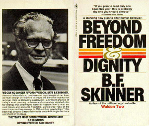Beyond Freedom & Dignity: A stunning new plan to alter human behavior ...