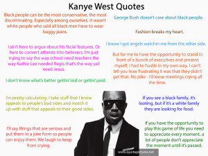 Kanye West Funny Quotes Kanye west funny quotes