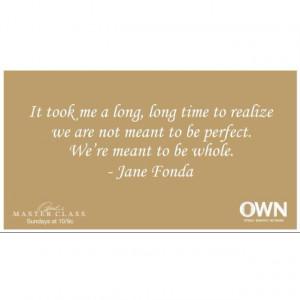 Jane Fonda quote master class