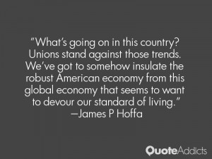 James P Hoffa Quotes