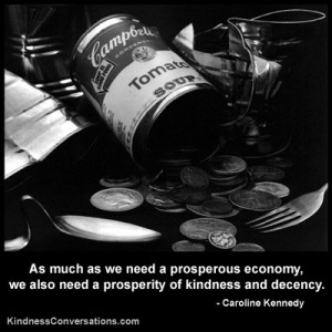 As much as we need a prosperous economy, we also need a prosperity of ...