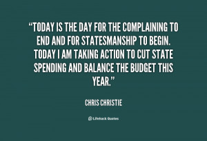quote-Chris-Christie-today-is-the-day-for-the-complaining-71760.png