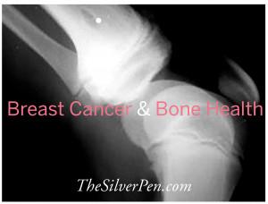 Breast Cancer & Bone Health | The Silver Lining