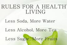 Healthy Living Quotes / by Stay Well Eating Right
