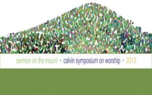 Calvin Symposium on Worship 2013