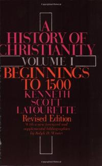History of Christianity Volume 1 Beginnings to 1500 Revised