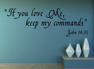 John 14:15 If you love...Christian Wall Decal Quotes