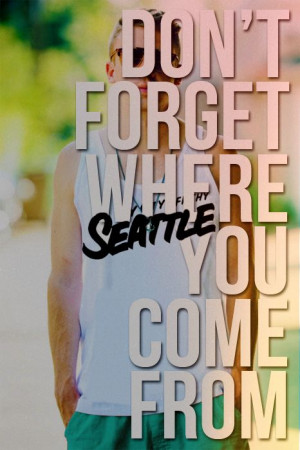 Macklemore quote - seattle!