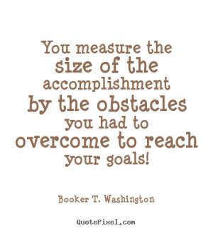 quotes accomplishment size
