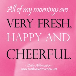 Daily Affirmation to start your day - All of my mornings are very ...