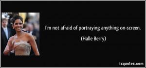 Im Not Afraid Quotes