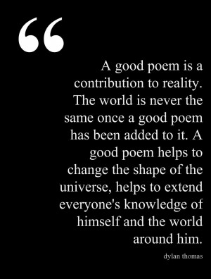 good poem is a contribution to reality… #quotes #authors #writers