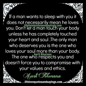 if a man wants to sleep with you it does not necessarily mean he loves ...