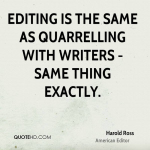 harold-ross-editor-editing-is-the-same-as-quarrelling-with-writers.jpg