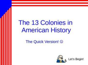 http://ruhl.weebly.com/uploads/9/1/3/9/913935/colonies.ppt