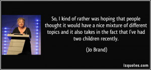 More Jo Brand Quotes