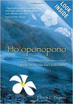 Ho'oponopono: The Hawaiian Forgiveness Ritual as the Key to Your Life ...