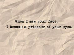 Prisoner of Your Eyes #quotes