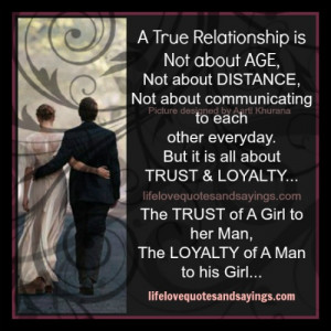 Relationship Is All About Trust And Loyalty..