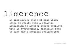 Limerence: A beautiful torture. More
