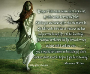 My mother named me after Maureen O'Hara, because my father's family is ...