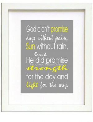 God didn't Promise days without pain Quote Printable by FaithHopeNHome
