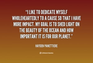quote-Hayden-Panettiere-i-like-to-dedicate-myself-wholeheartedly-to ...