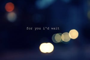 photography, quote, text, wait
