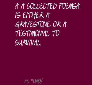 Al Purdy 39 s quote 4