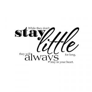 Stay Little Always