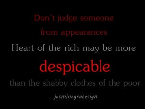 Don't Judge Someone from Appearances