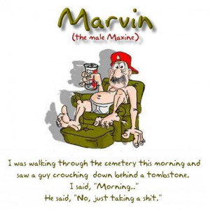 Marvin the Male Maxine