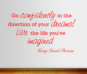 Henry David Thoreau Go Confidently...Wall Decal Quotes