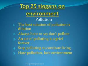 Slogans On Save Environment Slogansonenvironment- ...