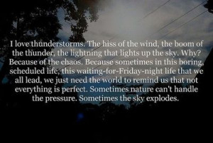 love thunderstorms