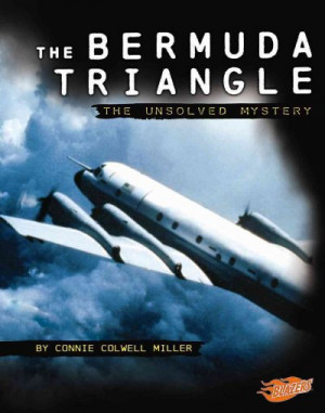 The Bermuda Triangle Unsolved Mystery By Connie Colwell Miller picture