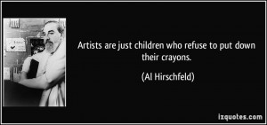 More Al Hirschfeld Quotes