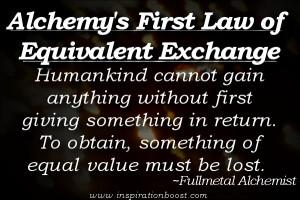 Fullmetal Alchemist Equivalent Exchange Quote