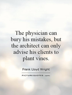 Architecture Quotes Architectural Quotes Frank Lloyd Wright Quotes