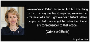 We're in Sarah Palin's 'targeted' list, but the thing is that the way ...