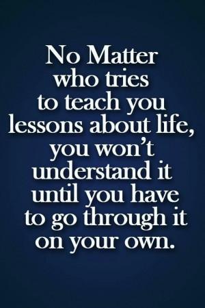 Learn the hard way